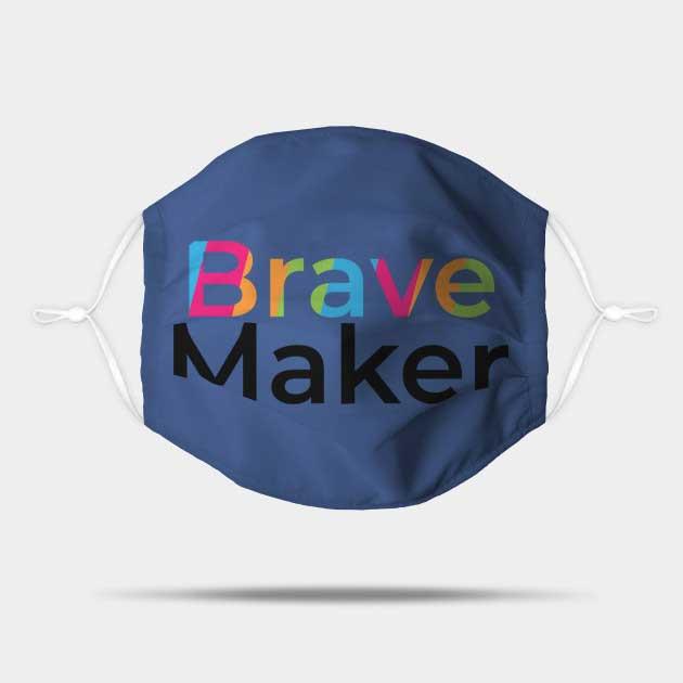 Bravemaker Mask